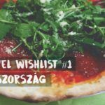 Travel Wishlist #1 – Olaszország