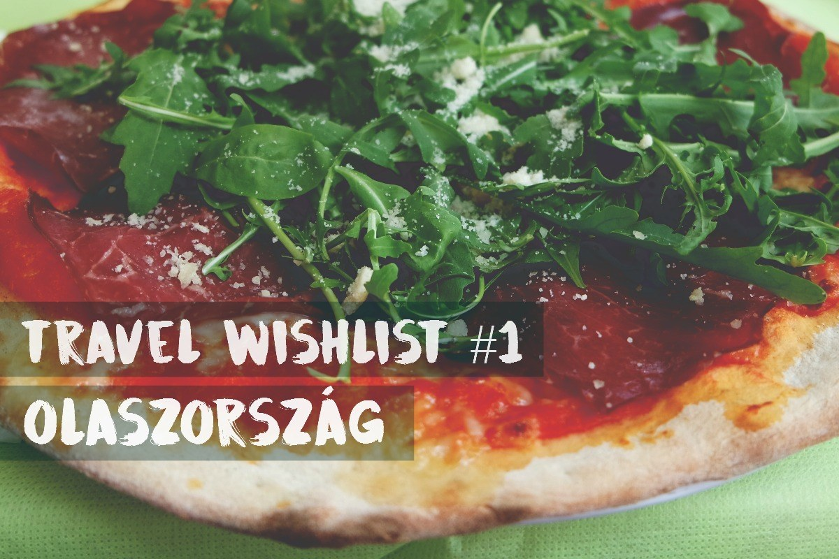 Olaszország Travel Wishlist pizza